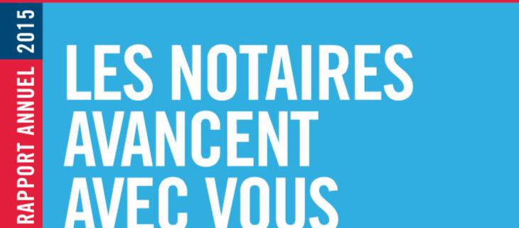 Rapport annuel 2015 des notaires de France - Notaire Ville-d'Avray 92410 - Office Notarial Maître Delphine MARIE-SUTTER