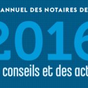 Rapport annuel 2016 des notaires de France - Notaire Ville-d'Avray 92410 - Office Notarial Maître Delphine MARIE-SUTTER